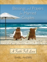 <h5>Blessings and Prayers for Married Couples</h5>