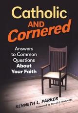 <h5>Catholic and Cornered</h5>